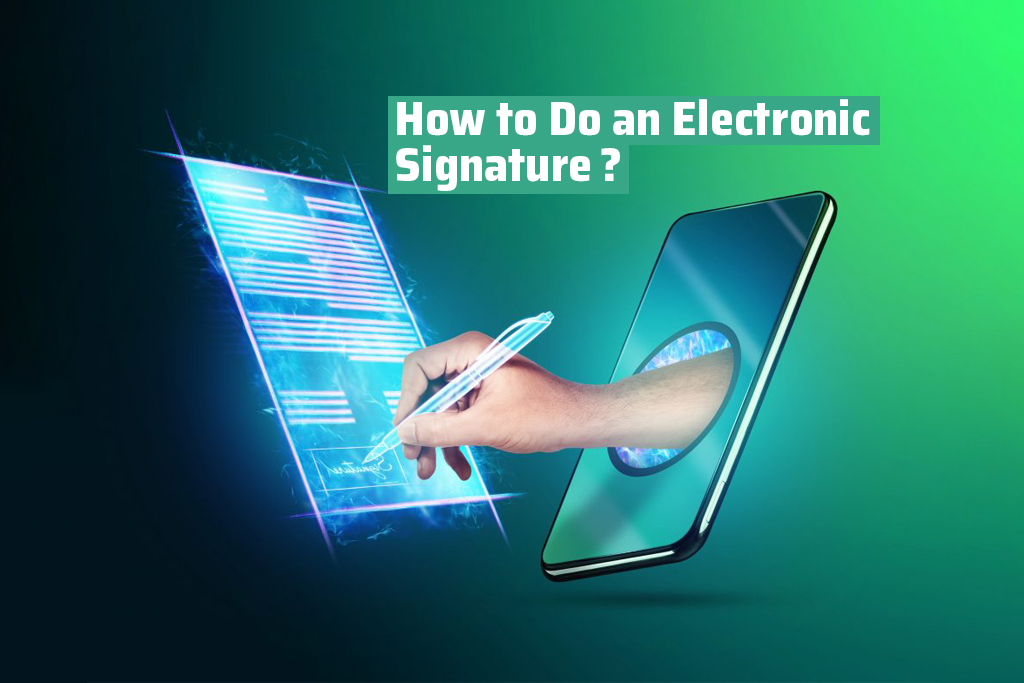 How To Do An Electronic Signature